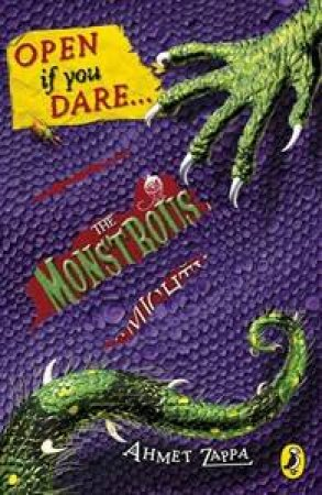 Monstrous Memoirs of a Mighty McFearless: Open if you Dare by Ahmet Zappa