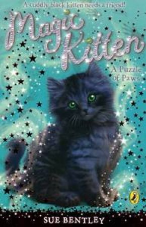 A Puzzle of Paws: Magic Kitten Vol 12 by Sue Bentley