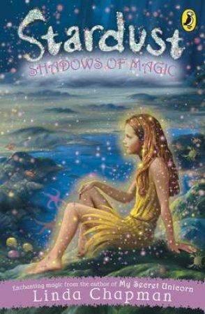 Shadows Of Magic by Linda Chapman