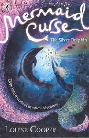 The Silver Dolpin by Louise Cooper