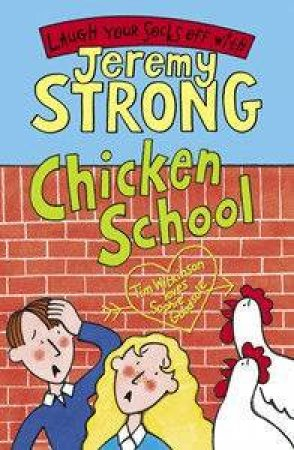 Chicken School by Jeremy Strong