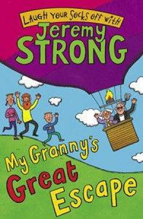 My Granny's Great Escape by Jeremy Stong
