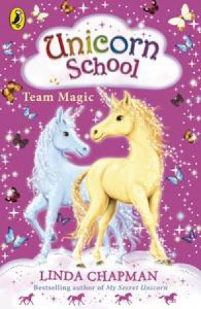Team Magic by Linda Chapman