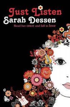 Just Listen by Sarah Dessen