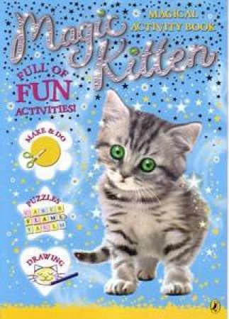 Magic Kitten Magical Activity Book by Anon
