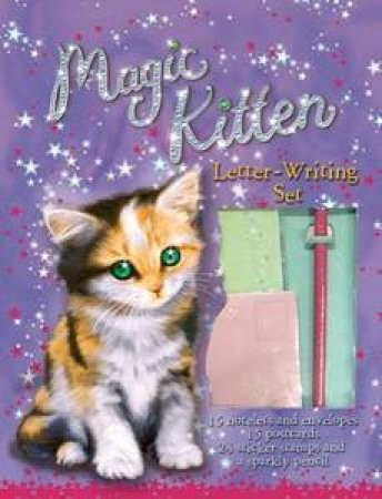 The Magic Kitten Letter Writing Set  by Sue Bentley