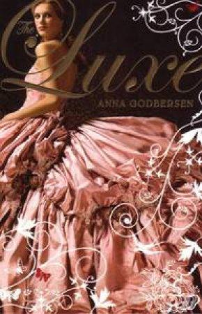 Luxe 01 by Anna Godbersen