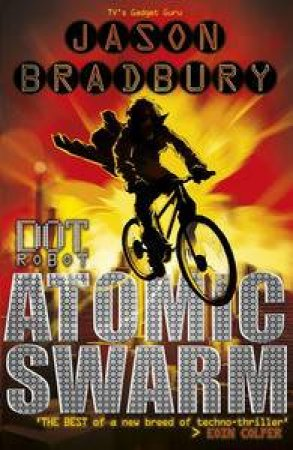 Dot Robot: Atomic Swarm by Jason Bradbury