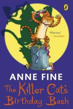 Killer Cat's Birthday Bash by Anne Fine