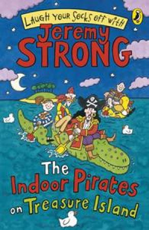 Indoor Pirates on Treasure Island by Jeremy Strong