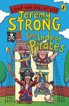 Indoor Pirates by Jeremy Strong