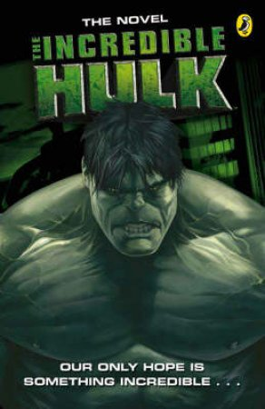 Incredible Hulk Movie Novelisation by BBC