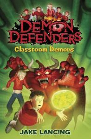 Classroom Demons by Jake Lancing