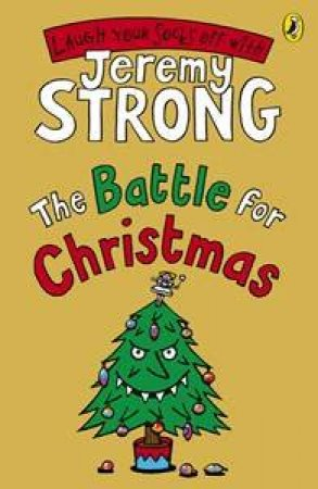 The Battle for Christmas by Jeremy Strong
