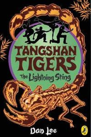 Tangshan Tigers: The Lightning Sting: Volume 5 by Dan Lee