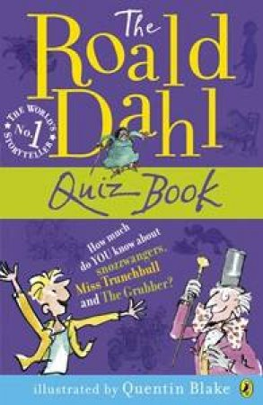 The Roald Dahl Quiz Book by Roald Dahl