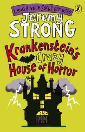 Krankenstein's Crazy House of Horror by Jeremy Strong