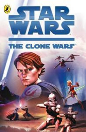 Star Wars: The Clone Wars: Novelisation by Various