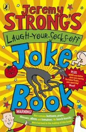 Jeremy Strong's Laugh Your Socks Off Joke Book by Jeremy Strong