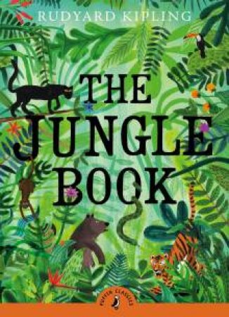 Puffin Classics: Jungle Book by Rudyard Kipling
