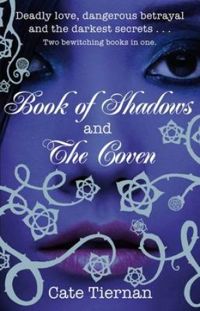 The Book Of Shadows And The Coven by Cate Tiernan