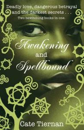 Awakening and Spellbound by Cate Tiernan
