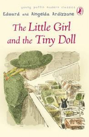 Little Girl and the Tiny Doll by Edward &  Aingelda Ardizzone