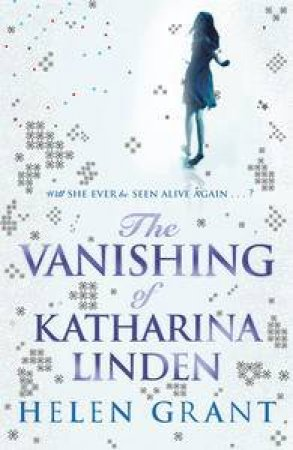 Vanishing of Katharina Linden by Helen Grant