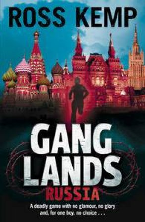 Gang Lands: Russia by Ross Kemp