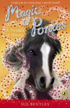 A Twinkle of Hooves by Sue Bentley