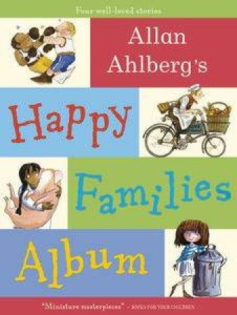 Allan Alhberg's Happy Families Album by Allan Ahlberg