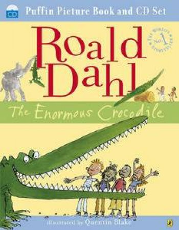 Enormous Crocodile (Book and CD) by Roald Dahl