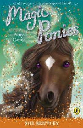 Pony Camp by Sue Bentley