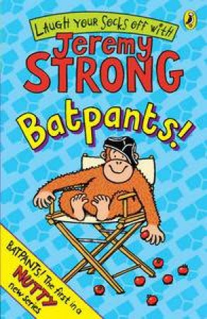 Batpants! by Jeremy Strong