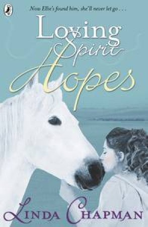 Loving Spirit: Hopes by Linda Chapman