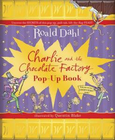 Charlie and the Chocolate Factory Pop-Up by Roald Dahl & Quentin Blake