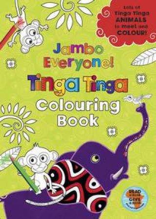 Jambo Everyone! Colouring Book: Tinga Tinga Tales by Various