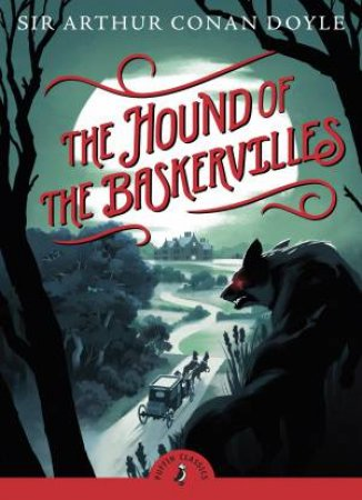 Puffin Classics: The Hound of the Baskervilles by Doyle Arthur Conan