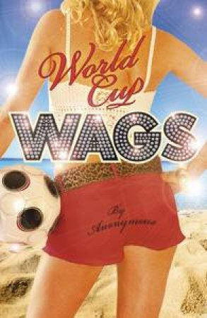 World Cup WAGS by Various