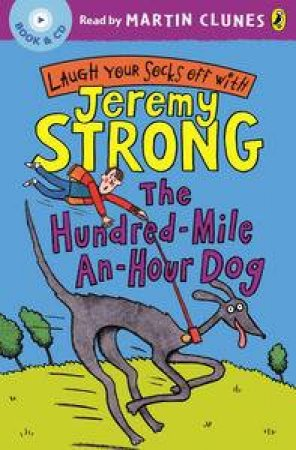 The Hundred-Mile-An-Hour Dog plus CD by Jeremy Strong