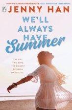 Well Always Have Summer