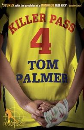 Killer Pass: Foul Play by Tom Palmer