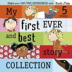Charlie and Lola My First Ever and Best Story Collection