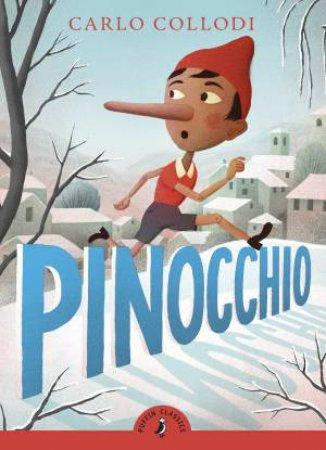 Puffin Classics: Pinocchio by Carlo Collodi