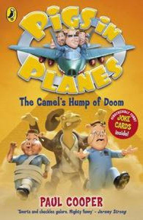 Camel's Hump of Doom : Pigs in Planes by Paul Cooper