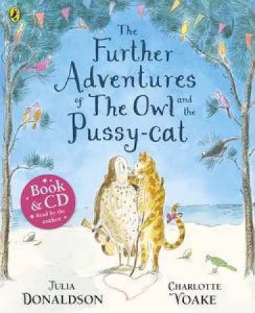 Further Adventures of the Owl & the Puss by Julia Donaldson