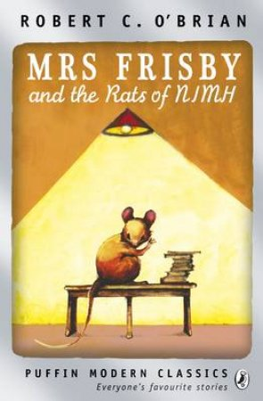Mrs Frisby and the Rats of Nimh by Robert O'Brien