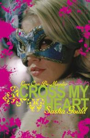 Cross My Heart by Sasha Gould