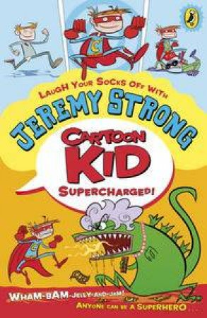 Supercharged!  by Jeremy Strong