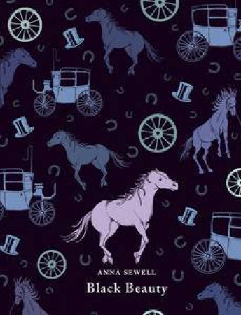 Penguin Clothbound Classics: Black Beauty by Anna Sewell
